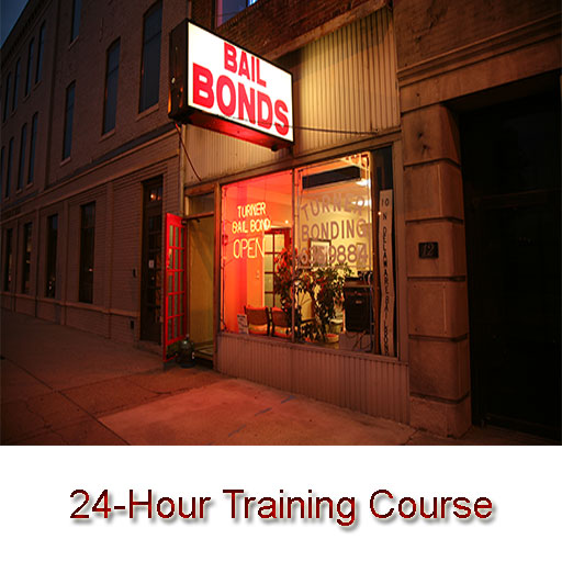 Bail Bond 24-Hour Training Course