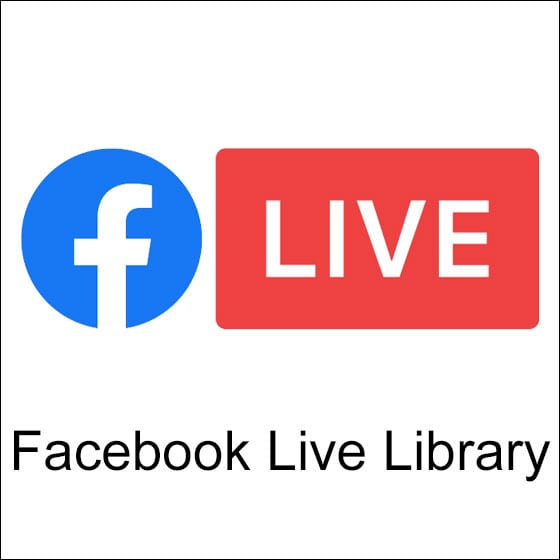 Facebook Live Library